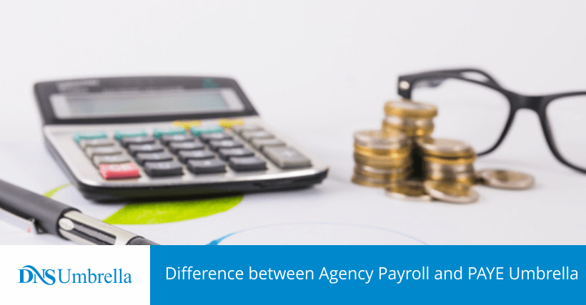 Difference between Agency Payroll and PAYE Umbrella