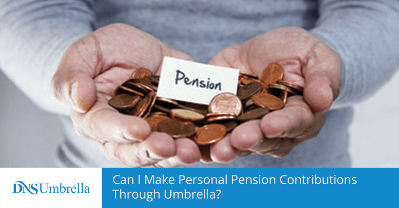 Can I Make Personal Pension Contributions Through Umbrella?
