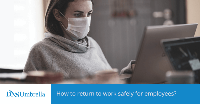 How to return to work safely for employees?