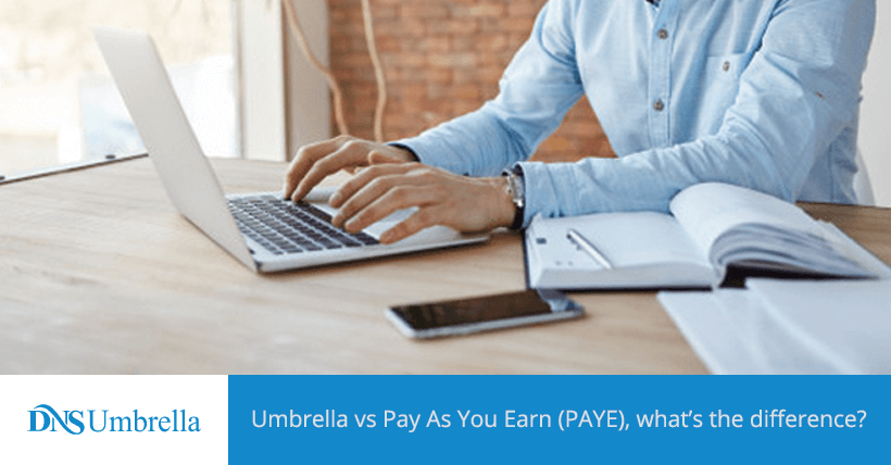 Umbrella vs Pay As You Earn (PAYE), what's the difference?